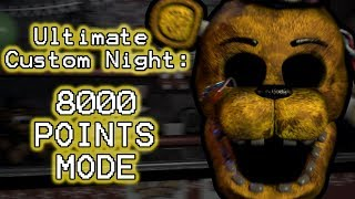 GOLDEN FREDDY PLAYS: Ultimate Custom Night (Part 17) || 8000 POINTS MODE (40/20) COMPLETED!!!