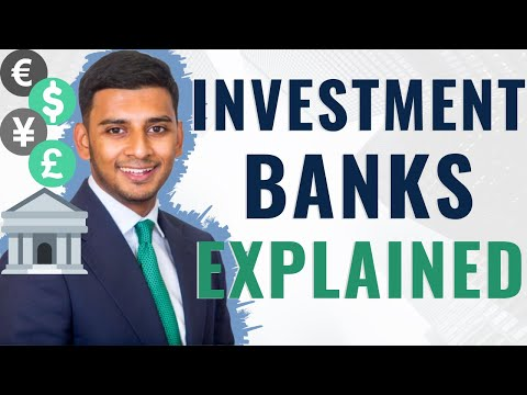 What is an Investment Bank?