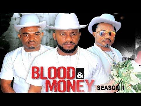 Blood & Money Season 1  - 2017 Latest Nigerian Nollywood Movie