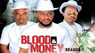 Blood & Money Season 1  - 2017 Latest Nigerian Nollywood Movie