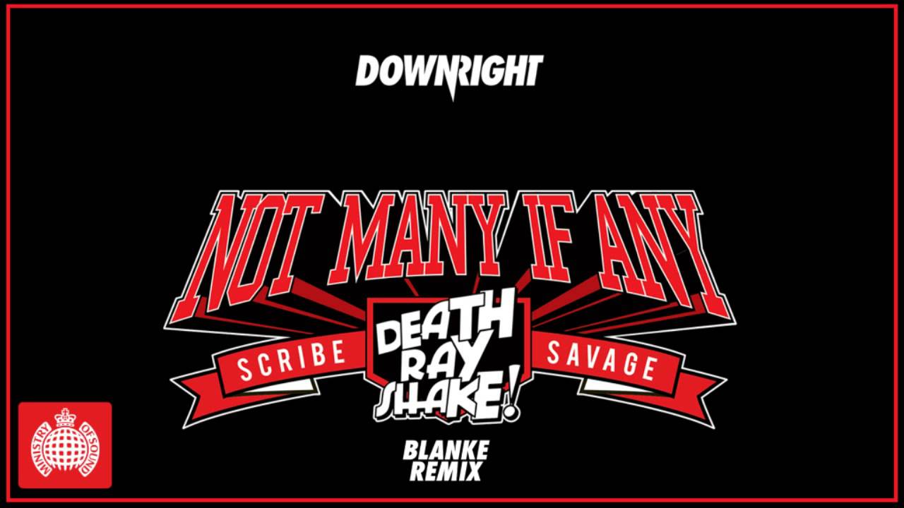 Download Death Ray Shake & Scribe & Savage - Not Many If Any (Blanke Remix)