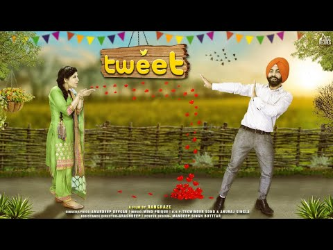Tweet | (Full HD ) | Amardeep Devgan | New Punjabi Songs 2018 | Latest Punjabi Songs 2018
