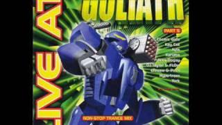 GOLIATH 5: 1) DJ Mind-X - Nightingale  2) X-Trance - Friends