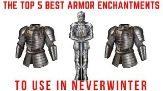 The Top 5 Best Armor Enchantments To Use In Neverwinter