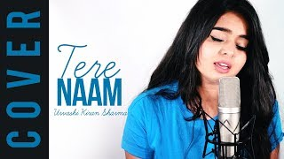 Tere Naam |cover| Female Version | Urvashi Kiran Sharma | Salmaan Khan