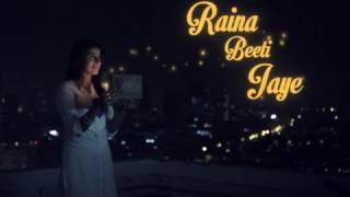 Raina Beeti Jaaye, Sony Mix