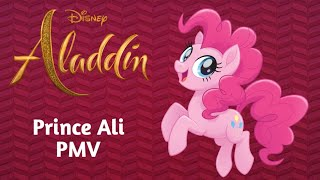 "PINKIE PIE TRIBUTE ft. MANE 5 ""Prince Ali"" (Will Smith) (From ""Aladdin"")"