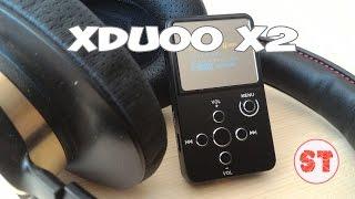xDuoo X2  ОБЗОР Hi-Fi ПЛЕЕРА