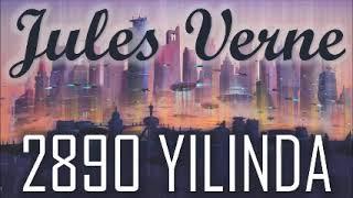 """""""2890 YILINDA"""" Jules VERNE sesli kitap tek parça Akın ALTAN"""