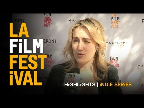 2016 LA Film Festival | INDIE SERIES ON THE WEB - World Premiere | Highlights
