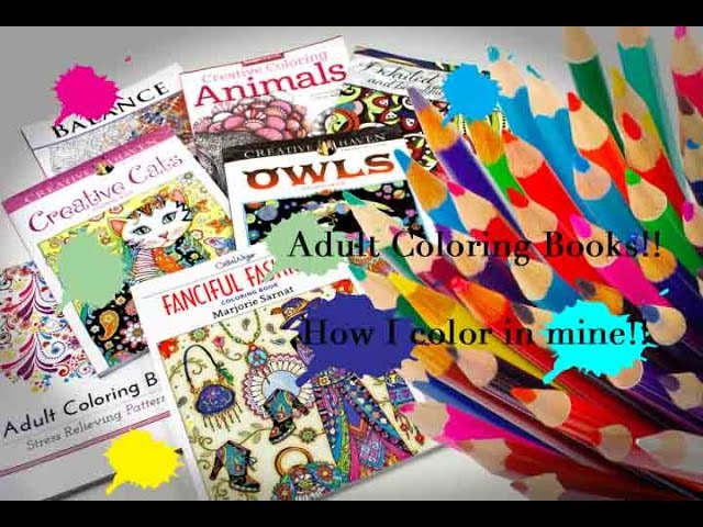 Coloring Books!! Watch How I Color In Mine!!! - YouTube