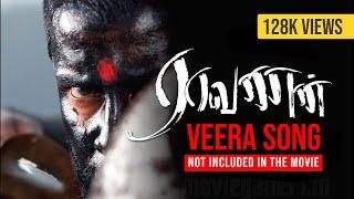 Raavanan   Veera   Not Inclued In The Movie