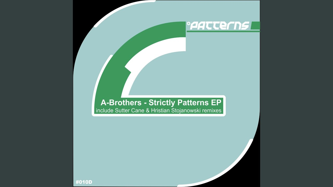 Strictly Patterns (Sutter Cane Remix)