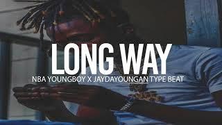 "(FREE) 2018 NBA Youngboy X Jaydayoungan Type Beat "" Long Way """