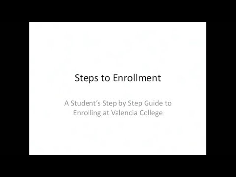 2016 - Steps to Enrollment @ Valencia College