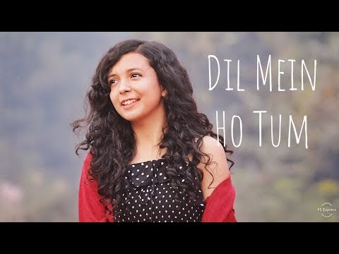 Dil Mein Ho Tum (Cover)   WHY CHEAT INDIA   Female Version   Shreya Karmakar   Emraan H,Armaan M
