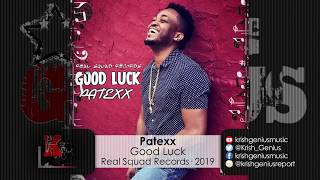 Patexx - Good Luck (Official Audio 2019)
