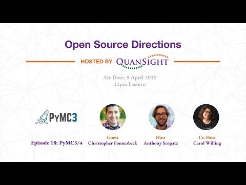 Episode 18: PyMC3 - Open Source Directions hosted By Quansight