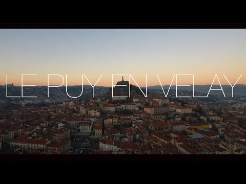 LE PUY-EN-VELAY - 4K Drone Video