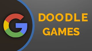 Play Best Google Doodle Games To Pass Time Online