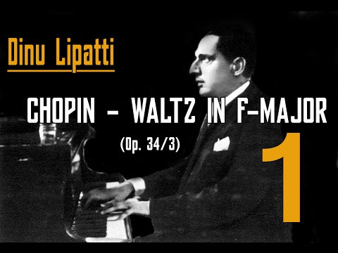 Dinu Lipatti - Chopin Waltz in F Major (Valse brilliante)