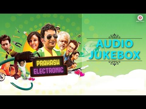 Prakash Electronic - Full Movie Audio Jukebox | Hemant Pandey & Hrishitaa Bhatt | Praveen Bharadwaj