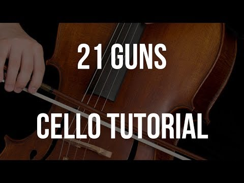 Cello Tutorial: 21 Guns