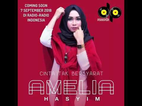 "Amelia Hasyim, Lagu ""Cinta Tak Bersyarat"""