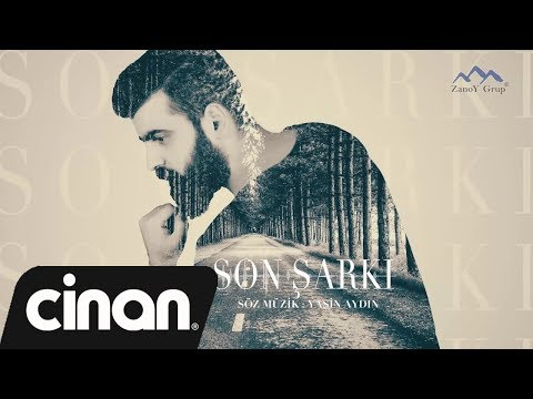 Yasin Aydın - Son Şarkı (offıcial audio) 2017