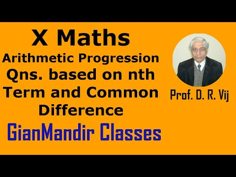 X Mathematics - Arithmetic Progression - Qns. based on nth Term and Common Difference  by Preeti Mam