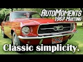 1967 Ford Mustang - Enjoying Classic Automotive Simplicity | AutoMoments