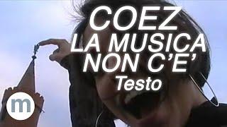La Musica Non C'è - Coez (Testo e Musica)