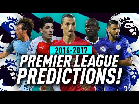 2016/17 PREMIER LEAGUE PREDICTIONS!!!