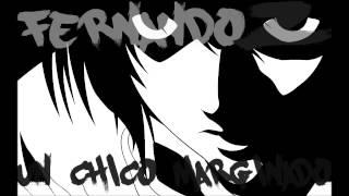 Fernando Z | Un Chico Marginado