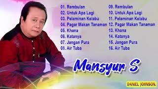 Mansyur.S Full Album - Lagu Terbaik Dangdut Lawas Nostalgia Original
