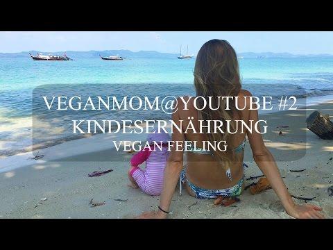 VEGANMOM@YOUTUBE 2 - vegan feeling - ERNÄHRUNG - KALZIUM, BIO, ESSVERHALTEN