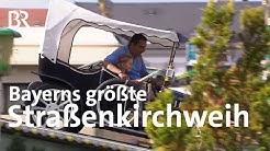 Bayerns größte Straßenkirchweih: Die Michaelis Kirchweih in Fürth | Zwischen Spessart und Karwendel