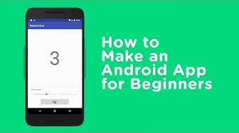 How to Make an Android App for Beginners