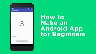 Smartphone App Development - How to Make an Android App for Beginners