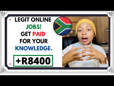 legit online jobs South Africa :Get paid for your knowledge.