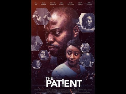 Download The Patient - Latest 2017 Nigerian Nollywood Drama Movie (10 min preview)