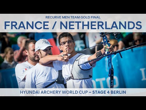 France v Netherlands – Recurve Men Team Gold Final | Berlin 2017