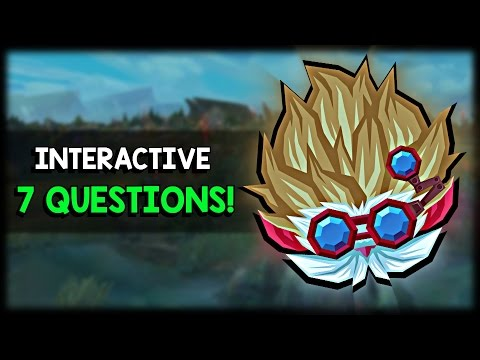 League of Legends : Test Your Knowledge / 7 Interactive Questions