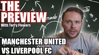 Can Liverpool overcome Manchester United? Manchester United vs Liverpool Preview