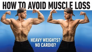 How To Prevent Muṡcle Loss When Dieting (Science Explained)