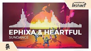 ephixa-heartful---sundance-monstercat-release