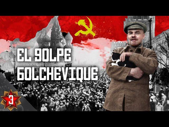 La UNIÓN SOVIÉTICA #3   El golpe bolchevique