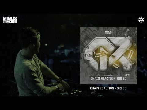 Chain Reaction - Greed [MINUS059]