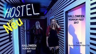 Halloween Horror Fest 2017 - Hostel - Movie Park Germany