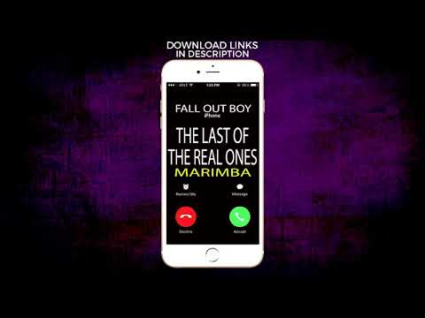 Latest iPhone Ringtone - The Last Of The Real Ones Marimba Remix Ringtone - Fall Out Boy